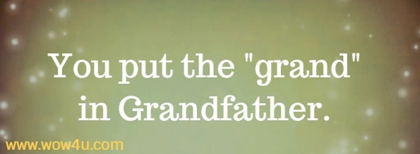 WHY I FEEL THAT GRANDPARENT'S ARE GIFTS OF GOD ?