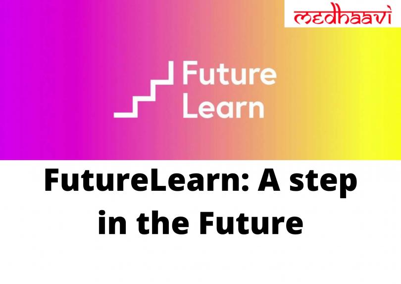 FutureLearn: A step in the Future