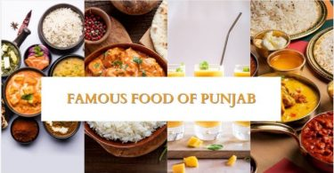 FAMOUS FOOD OF PUNJAB You Must Try In Punjab